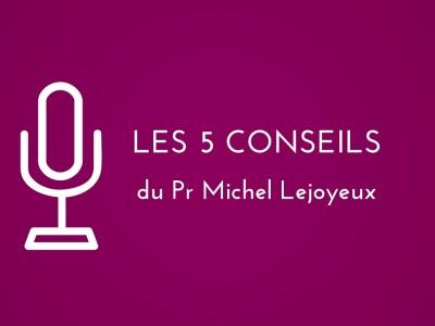 5 conseils sur le bonheur du Pr Lejoyeux