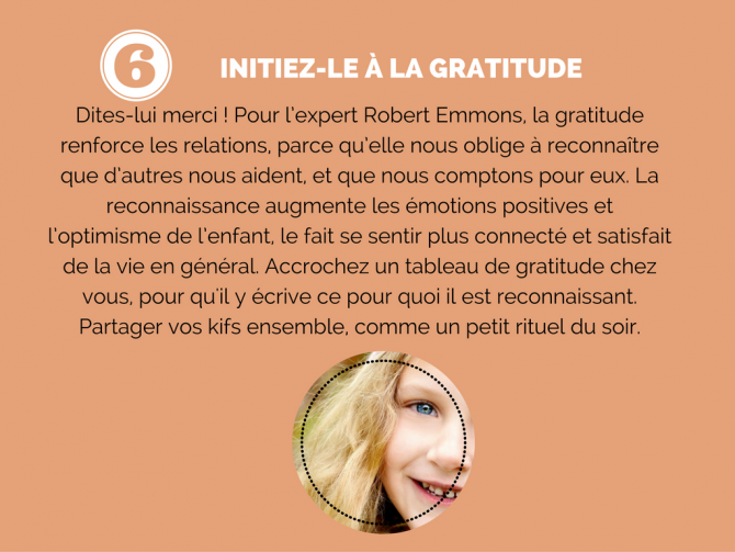 6) Initiez-le à la gratitude