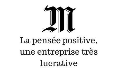 la-pensee-positive-une-entreprise-tres-lucrative
